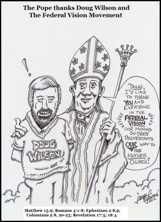 the-pope-thanks-doug-wilson-and-the-federal-vision-movement-2.jpg